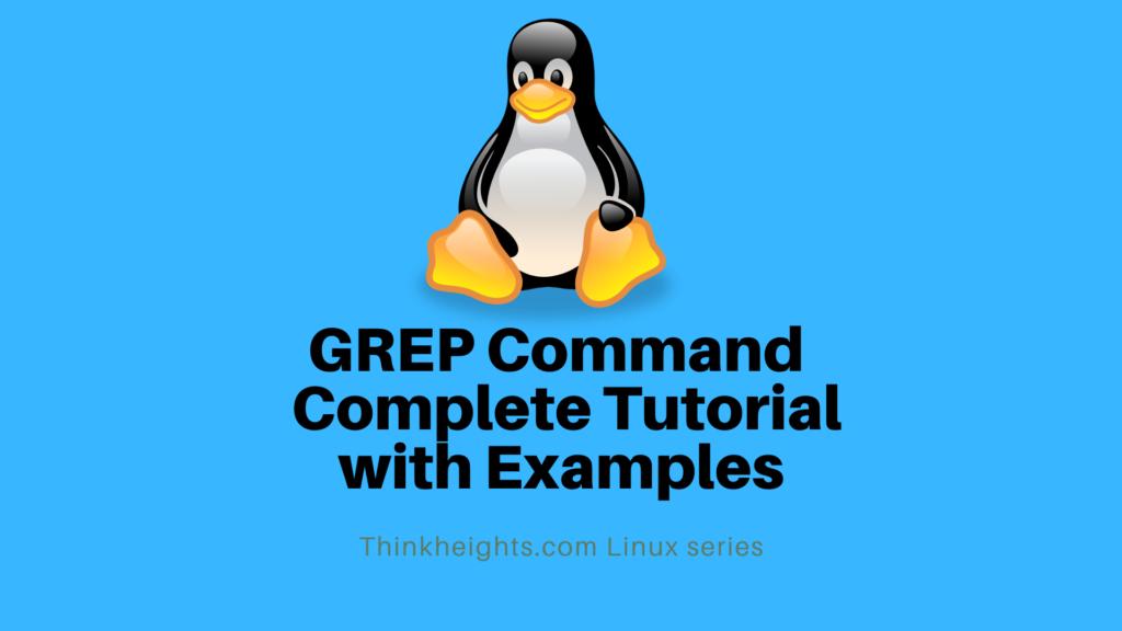 Grep Command Complete Tutorial