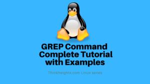 Grep Command Complete Tutorial