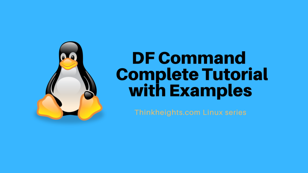 DF Command complete tutorial
