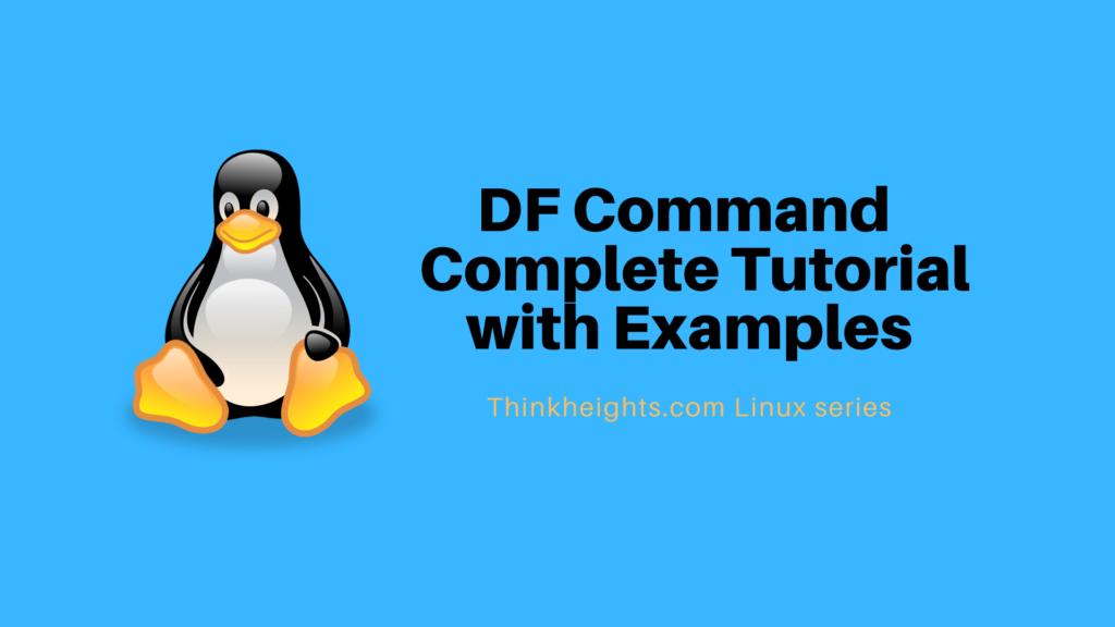 DF Command complete tutorial